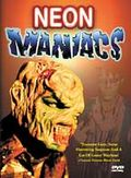 Neon Maniacs
