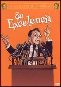 Su excelencia (His Excellency)