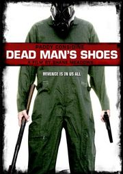 Dead Man&#039;s Shoes Poster