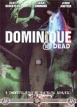 Dominique (Avenging Spirit) (Dominique Is Dead)
