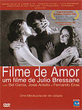 Filme de Amor (A Love Movie)