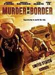 La Migra (Murder on the Border)