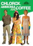 Chlorox, Ammonia and Coffee