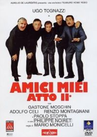 Amici miei atto II (All My Friends Part 2) (My Friends Act II)