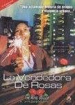 La Vendedora de Rosas (The Rose Seller)