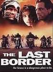 The Last Border