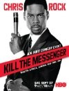 Chris Rock: Kill the Messenger - London, New York, Johannesburg