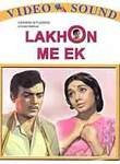 Lakhon Me Ek