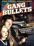 Gang Bullets (The Crooked Way)