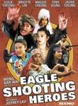The Eagle Shooting Heroes Poster
