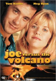 Joe Versus the Volcano Poster