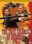 Water Margin: True Colors of Heroes (Sui woo juen ji ying hung boon sik)