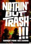 Nothin' but Trash