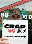 Crap Shoot: The Documentary