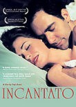 Incantato (Il Cuore Altrove) (The Heart Is Elsewhere)