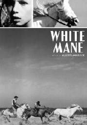 Crin Blanc: Le Cheval Sauvage (White Mane: The Wild Horse)