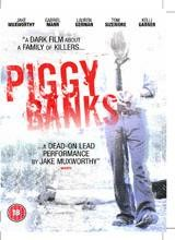 Piggy Banks (Born Killers)