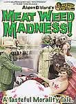 Meatweed Madness