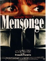 Mensonge, (The Lie)