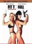 Fit to Kill
