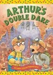 Arthur: Double Dare