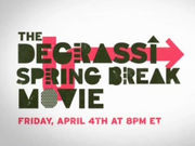 Degrassi Spring Break Movie