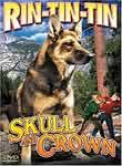 Rin-Tin-Tin: Skull and Crown