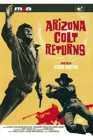 Arizona Colt Returns (Arizona si scaten�... e li fece fuori tutti)(If You Gotta Shoot Someone-Bang!)