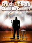 Fresh and Clean Stand Up Comedy