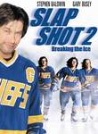 Slap Shot 2 - Breaking the Ice
