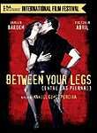 Entre las piernas (Between Your Legs)