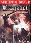 Krzyzacy (Knights of the Teutonic Order) (Knights of the Black Cross)