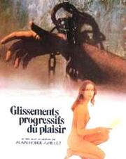 Glissements progressifs du plaisir (Successive Slidings of Pleasure)