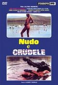 Nudo e crudele (Naked and Cruel)
