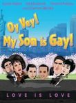 Oy Vey! My Son Is Gay!! (2013)