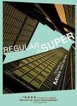 Regular or Super: Views on Mies van der Rohe