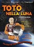 Toto in the Moon (Tot� nella luna)