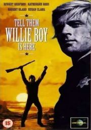 Tell Them Willie Boy Is Here Poster