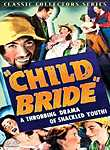 Child Bride, (Child Bride of the Ozarks)