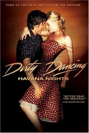 Dirty Dancing: Havana Nights Poster