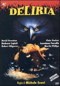 Deliria (Bloody Bird)(Sound Stage Massacre)(Stage Fright)