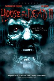 House of the Dead 2: Dead Aim (All Guts No Glory)