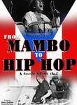 From Mambo to Hip Hop: A South Bronx Tale