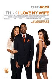 I Think I Love My Wife poster Chris Rock Richard Cooper