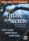 Grave Secrets(Grave Secrets: The Legacy of Hilltop Drive)