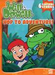 Will & Dewitt: Hop to Adventure!