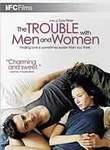Trouble with Men and Women