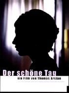 Der Schne Tag (A Fine Day)