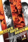 Never Back Down poster & wallpaper