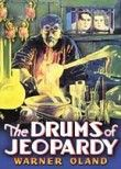 Drums of Jeopardy (Mark of Terror) (1931)